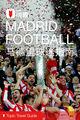 马德里球迷指南穷游锦囊